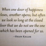 When one door of happiness closes...
