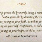 Douglas MacArthur explains why I'm feeling old